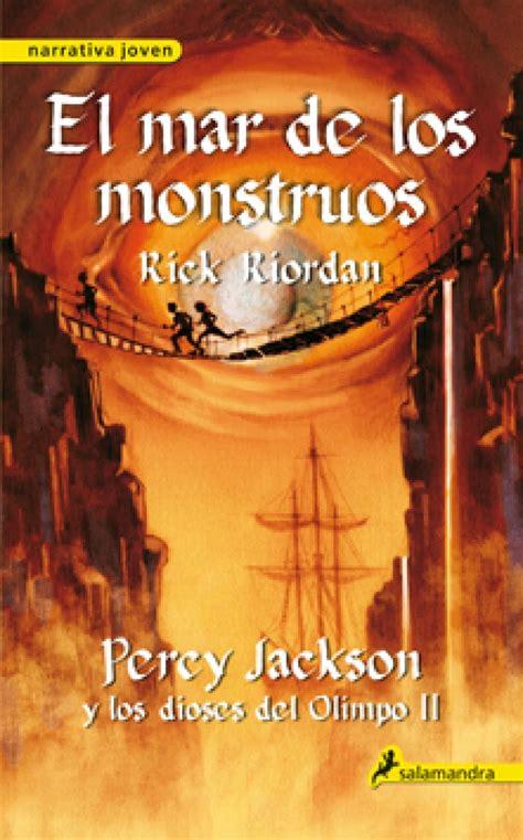 libro el mar de los rese 241 a quot percy jackson y el mar de los monstruos quot de rick riordan