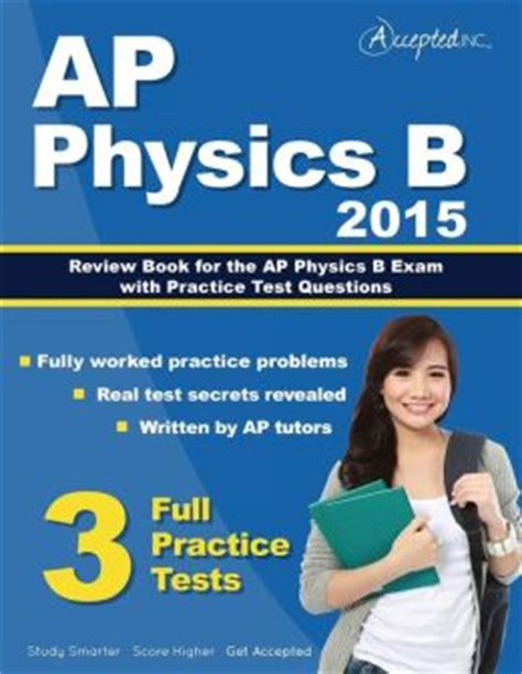 sterling test prep ap physics 2 practice questions high yield ap physics 2 practice questions with detailed explanations books ap physics b 2015 review book for ap physics b with