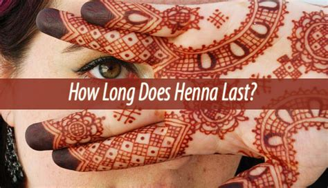 how long does the henna tattoo last how do temporary tattoos last collections