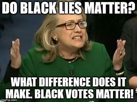 What Difference Does It Make Meme - hillary what difference does it make imgflip