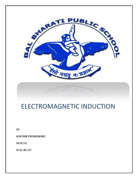 electromagnetic induction doc phy investigatory project electromagnetic induction magnetic field