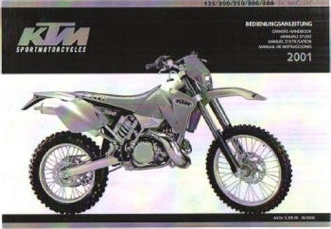 2001 Ktm 200 Exc Review 2001 Ktm 125 200 250 300 380 Sx Mxc Exc Motorcycle Owners