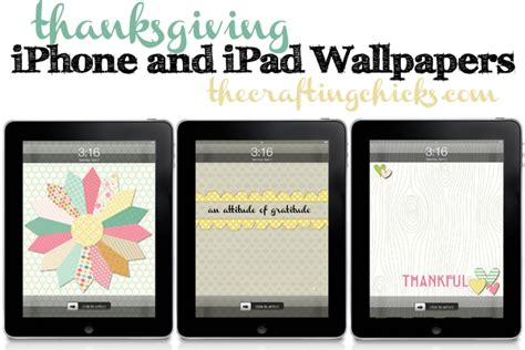 ipad wallpaper camera roll thanksgiving iphone and ipad wallpapers the crafting chicks