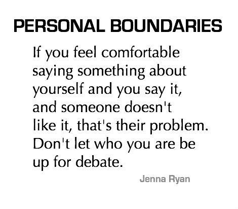 Feeling Comfortable With Yourself by Personal Boundaries If You Feel Comfortable Saying