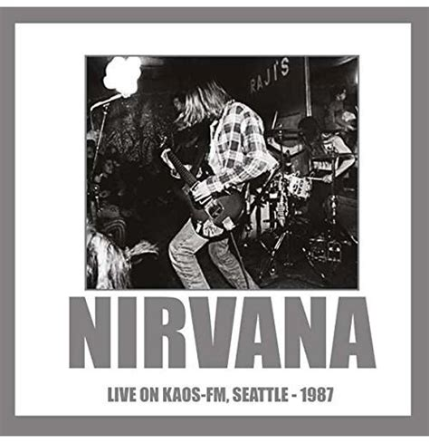 Kaos Nirvana Black Uk vynil nirvana live on kaos fm seattle 1987 picture disc