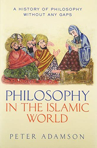 philosophy in the islamic 0199577498 the best books on philosophy in the islamic world five books