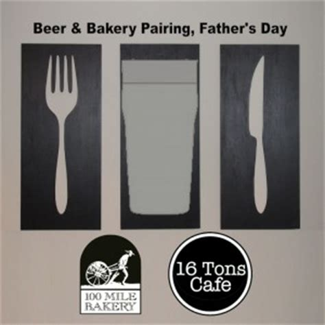 beer & bakery pairing for father's day! « 16 tons taphouse