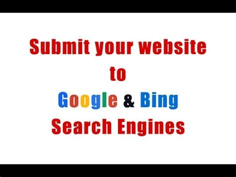 suggest a site how to submit your website to google and bing search