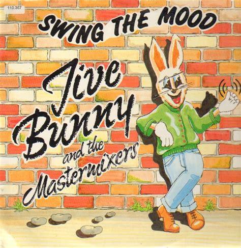 swing the mood jive bunny jive bunny and the mastermixers swing the mood www