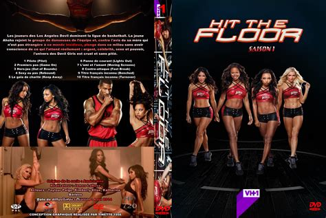 jaquette dvd de hit the floor saison 1 custom cin 233 ma passion