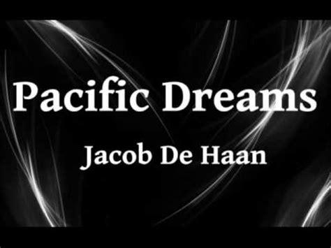 pacific dreams youtube