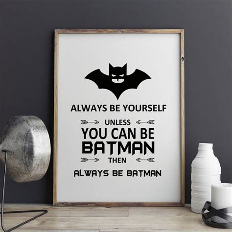 Cafe Decor Poster Batman batman quotes wall poster always be yourself you can