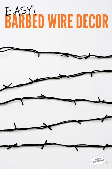 diy barbed wire decor paging supermom