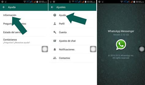 tutorial whatsapp para android c 243 mo saber que versi 243 n de whatsapp tienes instalada android