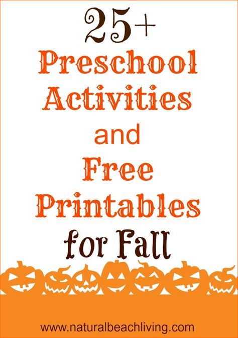 10 Free Activities To Enjoy by Fall Preschool Activities And Free Printables