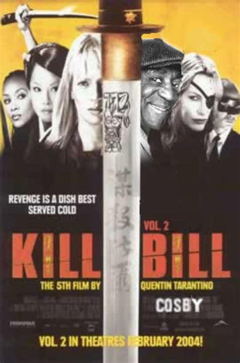 Kill Bill Meme - image 16357 bill cosby know your meme