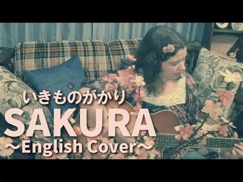 ikimonogakari sakura cover nurul shaumi ikimono gakari sakura english cover youtube