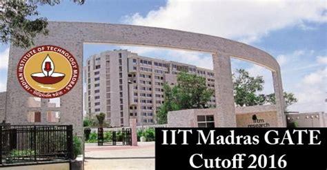 Iit Madras Mba Through Gate gate 2016 cutoff for iit madras