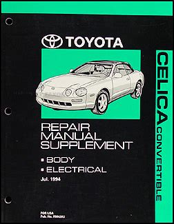 service and repair manuals 1995 toyota celica electronic toll collection 1995 1999 toyota celica convertible repair shop manual original supplement