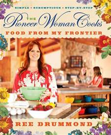 the pioneer woman s new cookbook from my frontier