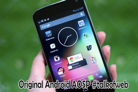 aosp android why an aosp android rom wins stock android rom