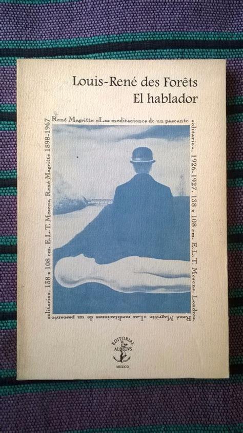libro el hablador libro el hablador autor louis ren 233 des fortes 100 00 en mercado libre