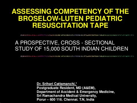 prospective cross sectional study assessing competency of the broselow luten pediatric