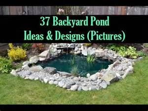 Backyard Ideas Landscaping 37 Backyard Pond Ideas Designs Pictures Youtube