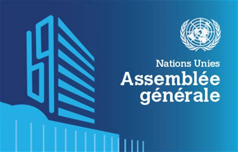 si鑒e des nations unies 71 232 me assembl 233 e g 233 n 233 rale des nations unies ambassade de