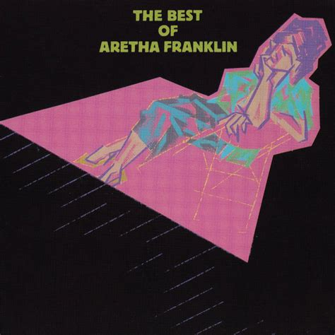 the best of aretha franklin the best of aretha franklin aretha franklin listen and