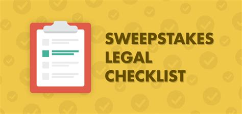 State Sweepstakes Laws - sweepstakes legal checklist for your next promotion