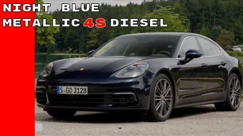 blue porsche panamera 2017 2017 porsche panamera 4s diesel blue metallic