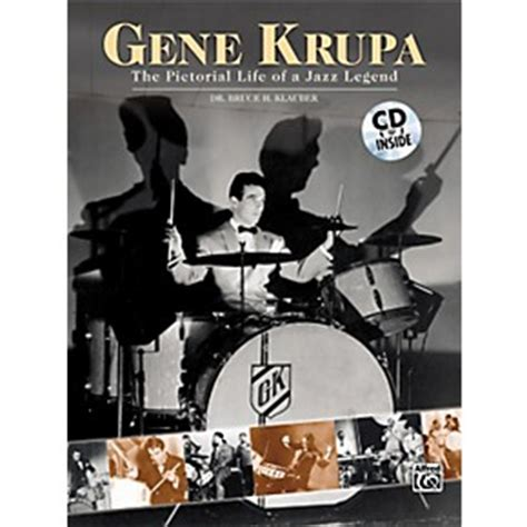 biography of jazz music alfred gene krupa the pictorial life of a jazz legend