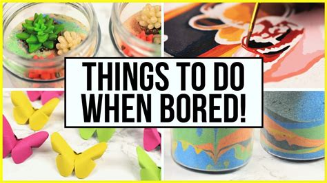 things to do when you re bored at home during summer