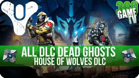 Destiny House Of Wolves Dlc by Destiny House Of Wolves Dlc All 9 New Dead Ghost Loca Doovi