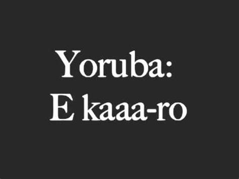 how to say hello in yoruba youtube