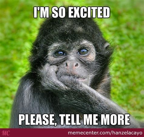 So Excited Meme - i m so excited by hanzelacayo meme center