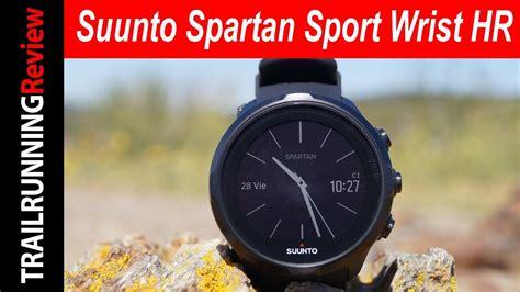 Spartan Sport Wrist Hr suunto spartan sport wrist hr review