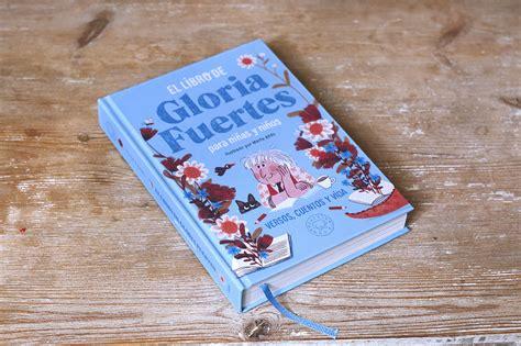el libro de gloria 8417059210 el libro de gloria fuertes para ni 241 as y ni 241 os blackie books