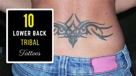 10 Lower Back Tribal Tattoos Amazing Tattoo Ideas Lower Back Tribal Tattoos For