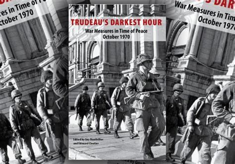 darkest hour canada that doleful october 40 years later 1 voices of