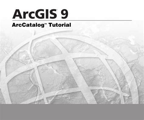 tutorial arcgis ppt arc catalog tutorial