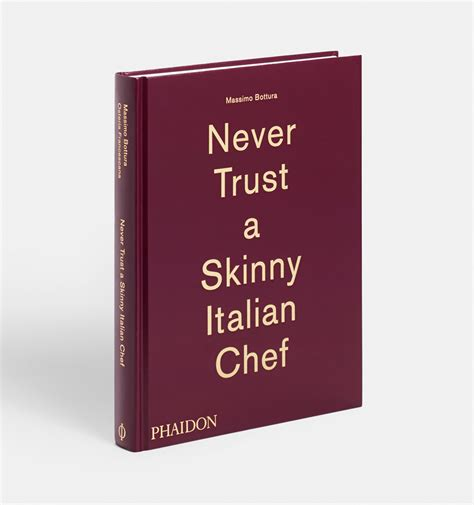 massimo bottura never trust never trust a skinny italian chef massimo bottura toms kochbuch blog