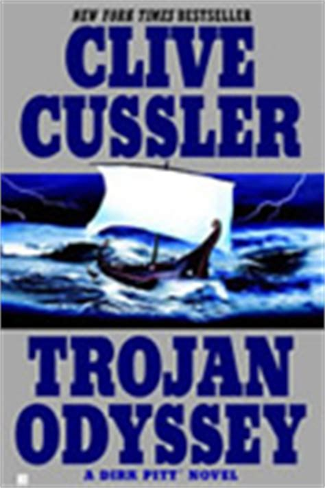 trojan odyssey dirk pitt b008847phg clive cussler author of the dirk pitt 174 novels the numa 174 files the isaac bell adventures the