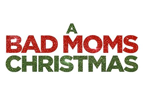 local movie theaters a bad moms christmas by a bad moms chrsitmas in theatres nov 1