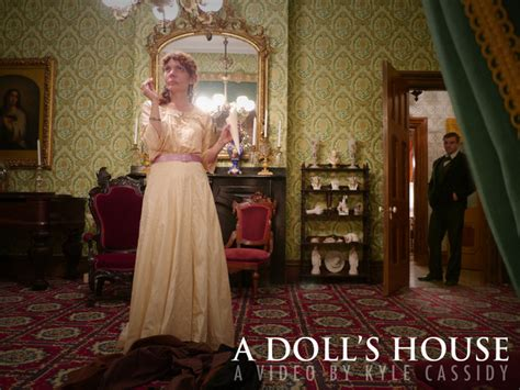 henrik ibsen doll s house henrik ibsen s quot a doll s house quot a video by kyle cassidy
