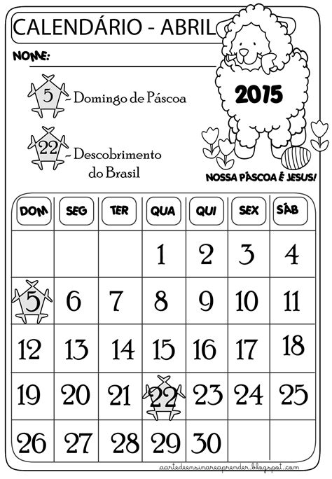 Calendario 7 De Abril Calend 225 M 234 S De Abril A Arte De Ensinar E Aprender