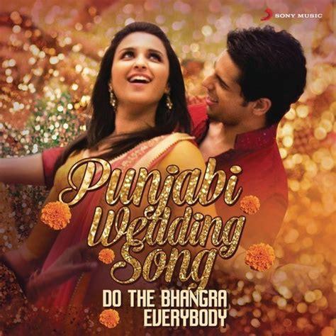 Wedding Song Punjabi Mp3 by Punjabi Wedding Song Songs Punjabi Wedding Song