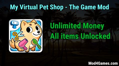 mod game unlimited money my virtual pet shop the game hacked game mod apk free