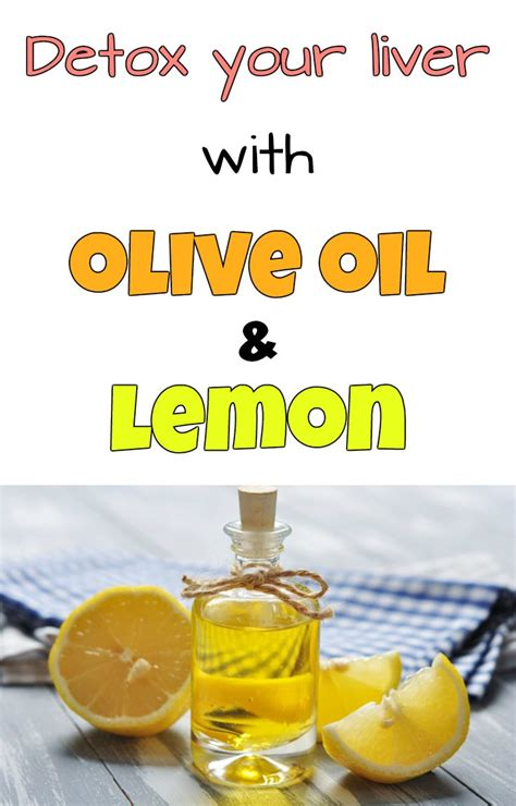 Water And Lemon To Detox Liver by Detox Your Liver With Olive And Lemon 7 Steps